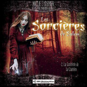 Livre audio Les Sorcières de Salem, Tome 2 – La Confrérie de la Clairière