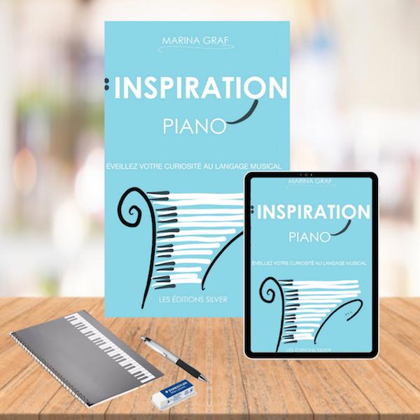 Couverture livre INSPIRATION PIANO – éveillez votre curiosité au langage musical »