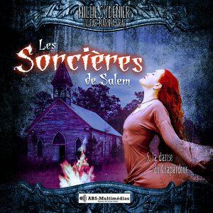 Livre audio Les Sorcières de Salem, Tome 5 – La danse du Chapardeur
