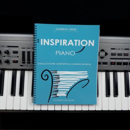 Livre INSPIRATION PIANO – éveillez votre curiosité au langage musical »