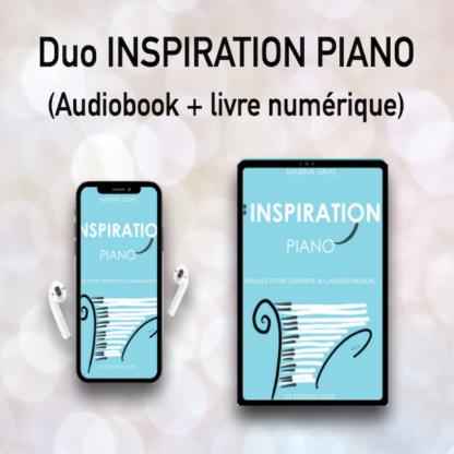 Livre numérique et audio INSPIRATION PIANO – éveillez votre curiosité au langage musical »